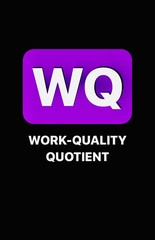 Work-Quality Quotient [WQ]